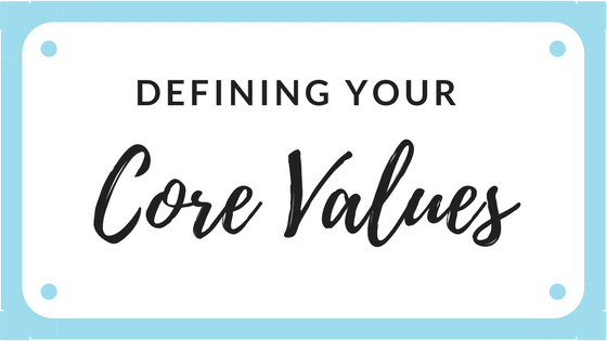 Defining your Core Values for Better Business